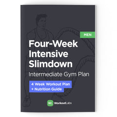 4-Week Intensive Slim Down: Gym Plan & Nutrition Guide for Men