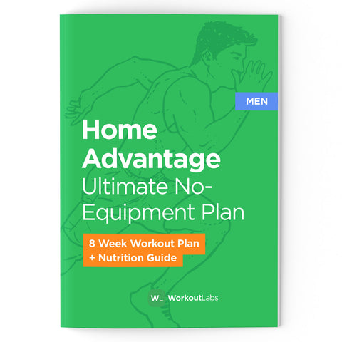 Home Advantage: No-Equipment Workout Plan & Nutrition Guide