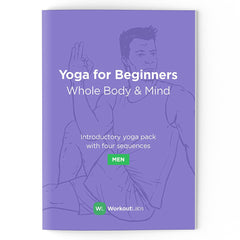 Yoga for Beginners: Whole Body & Mind for Men