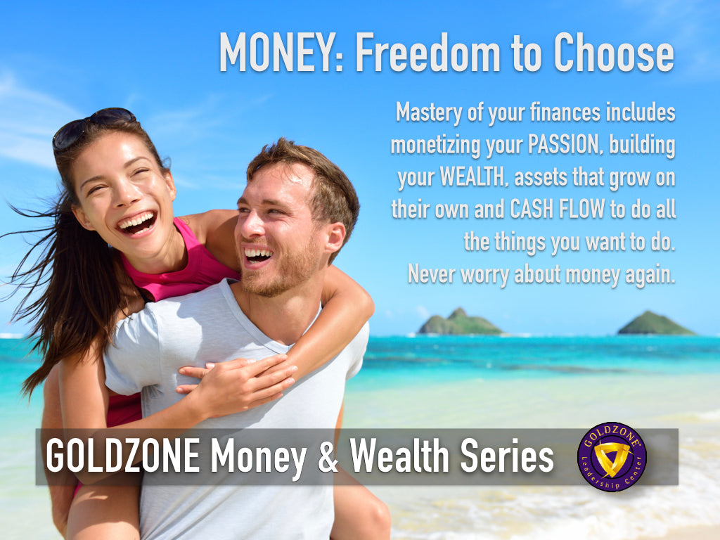 GOLDZONE Money & Wealth Series