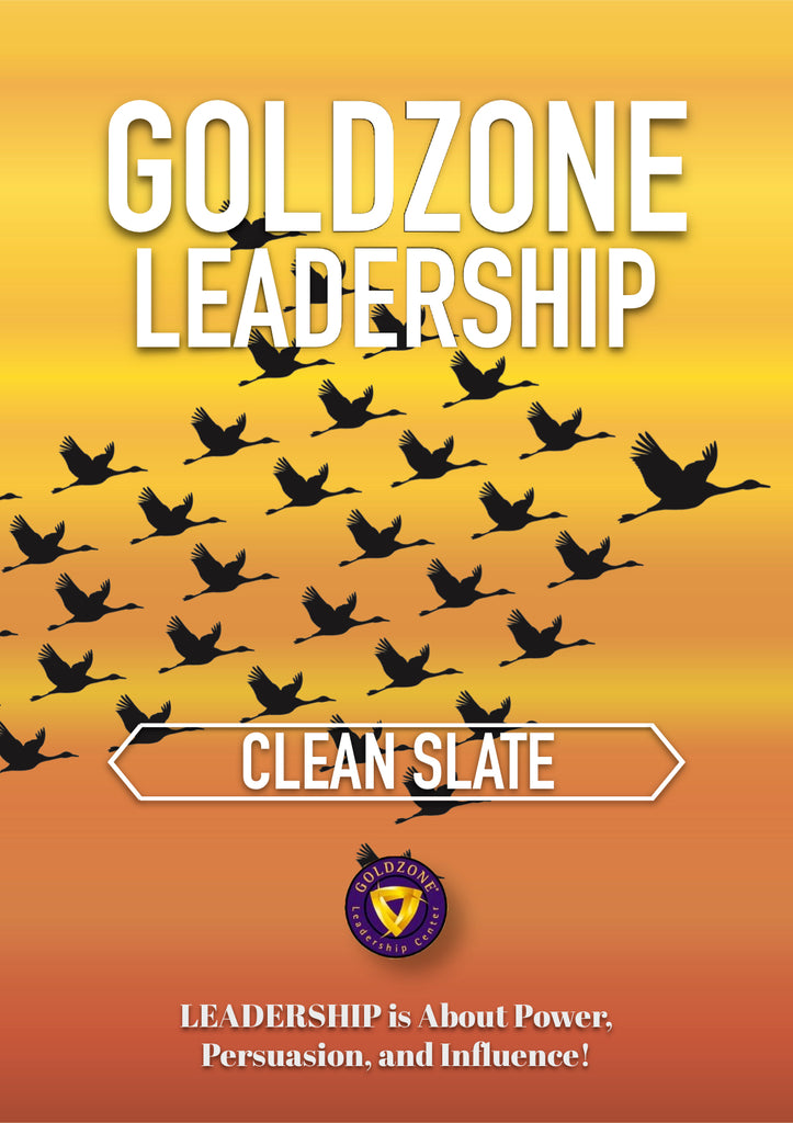 GOLDZONE Leadership Clean Slate