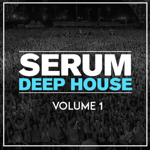 Serum Deep House Presets Volume 1