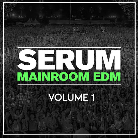 Serum EDM Presets Volume 1