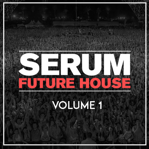 Serum Future House Presets Volume 1