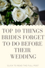 Top 10 things Brides forget to do