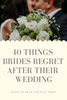Top things brides regret after their wedding day is over