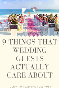 9 things that wedding guests really care about