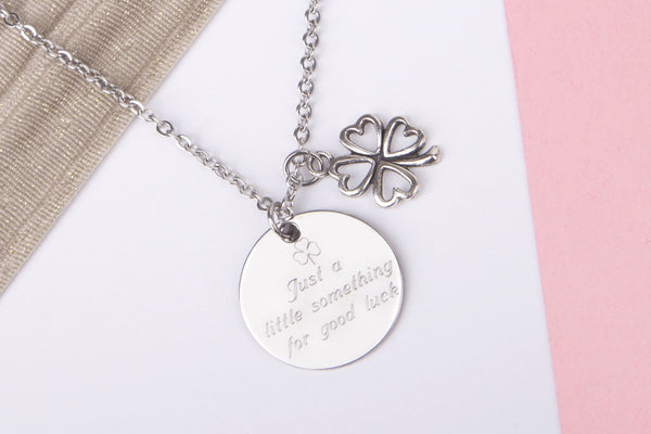 Silver engraved good luck gift 'just a little something for good luck' Stainless steel necklace - Statement Made Jewellery