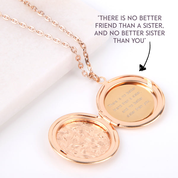 Floral gold hidden message locket engraved with 'There is no better friend than a sister, and no better sister than you' round locket necklace - Statement Made Jewellery