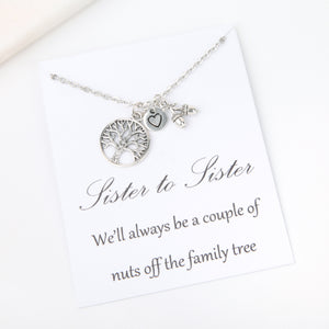 Sister to sister we'll always be a couple of nuts off the family tree message card gift