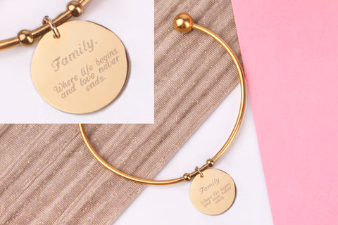 Family where life begins and love never ends inspirational gold engraved message personalised Bangle - Statement Made Jewellery