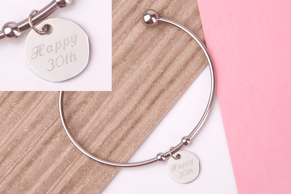30th birthday Stainless steel engraved message personalised Bangle - Statement Made Jewellery
