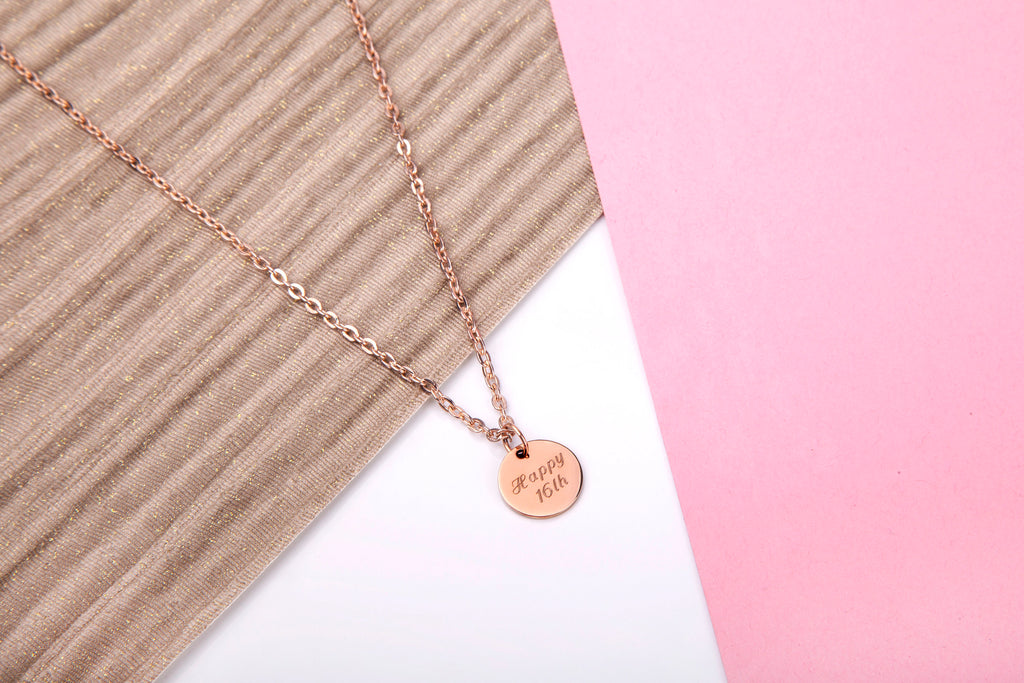Rose Gold Coloured Necklace Pendant for 16th Birthday with Small Rose Gold Disc engraved with 'Happy 16th' on a rose gold coloured chain! - Statement Made Jewellery