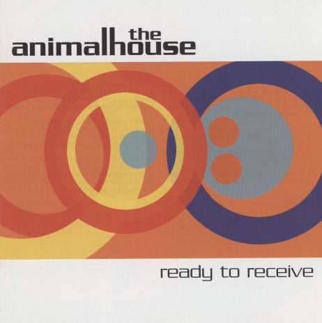 Animalhouse – Ready To Receive