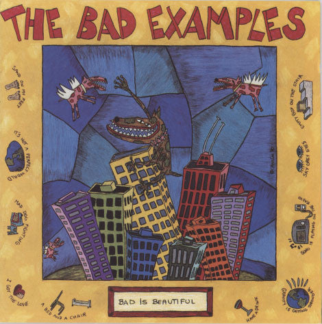Bad Examples - Bad Is Beautiful