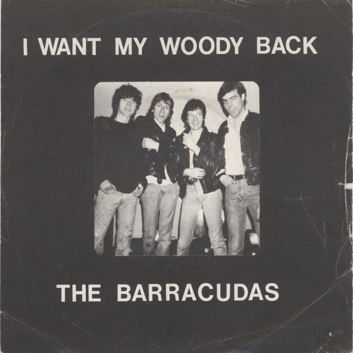 Barracudas, The ‎– I Want My Woody Back