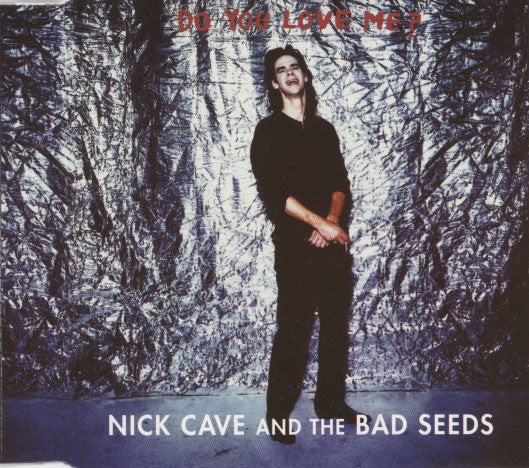 Cave, Nick – Do You Love Me?