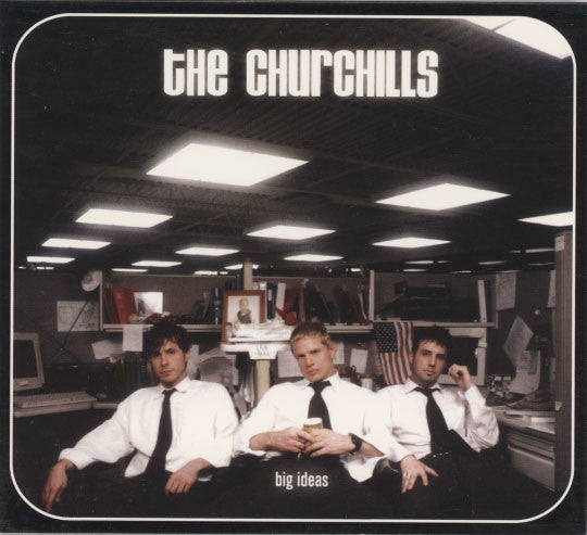 Churchills – Big Ideas