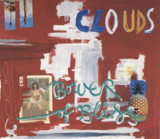 Clouds – Bower Of Bliss