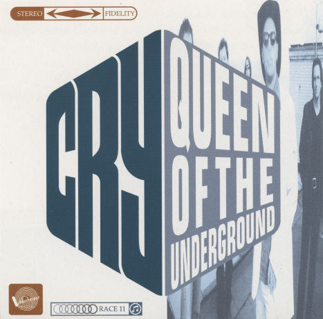 Cry – Queen Of The Underground