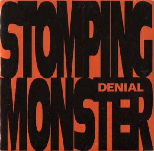 Denial – Stomping Monster