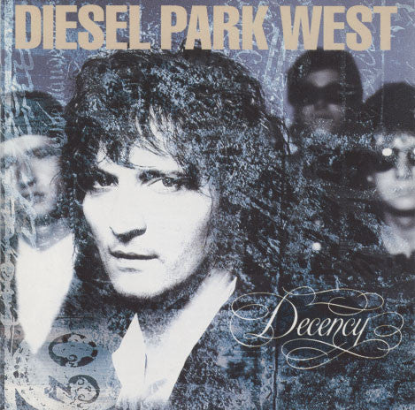 Diesel Park West – Decency