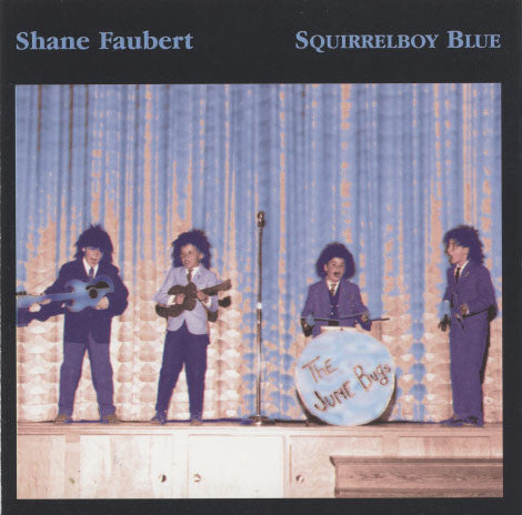Faubert, Shane – Squirrelboy Blue