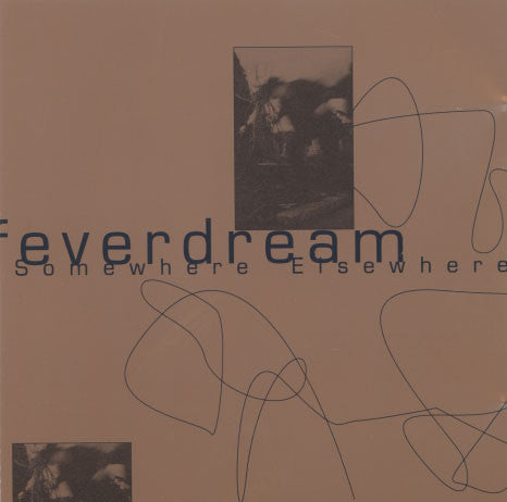 Feverdream – Somewhere Elsewhere