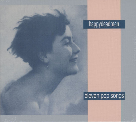 Happydeadmen – Eleven Pop Songs
