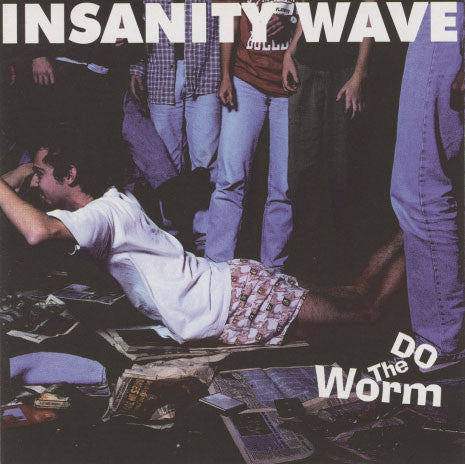 Insanity Wave – Do The Worm