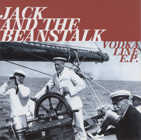 Jack And The Beanstalk – Vodka Line E.P.