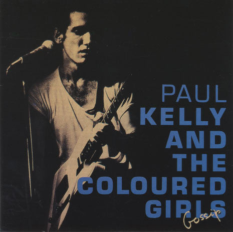 Kelly, Paul – Gossip