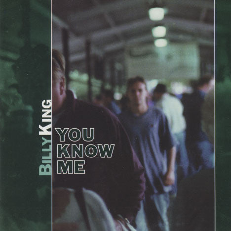King, Billy – You Know Me