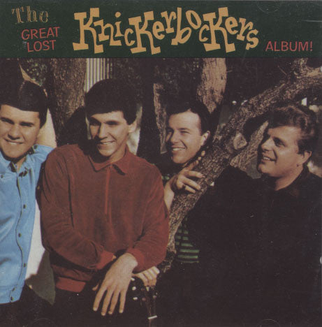 Knickerbockers – Great Lost Album!