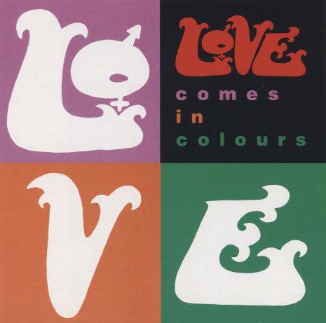 Love – Comes In Colours