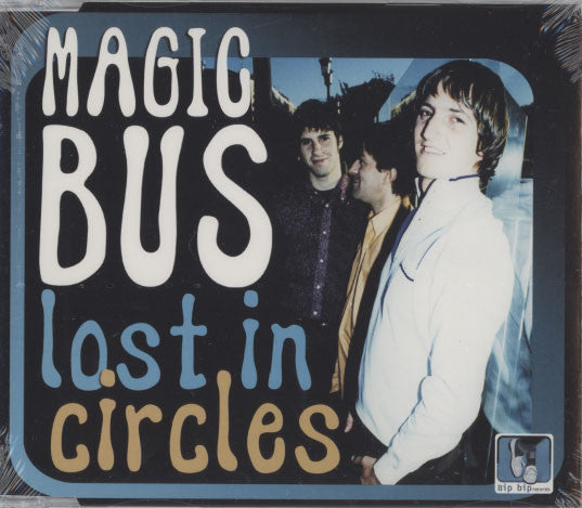 Magic Bus ‎– Lost In Circles