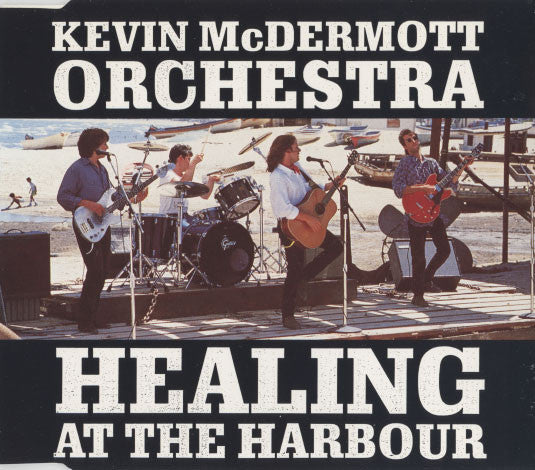 McDermott, Kevin – Healing At The Harbour