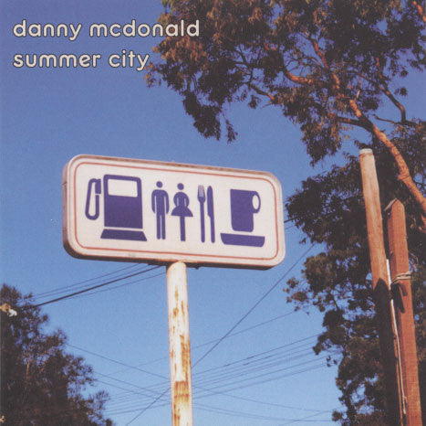 McDonald, Danny – Summer City