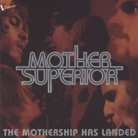 Mother Superior – The Mothership Has Landed