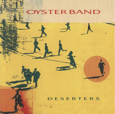 Oysterband – Deserters