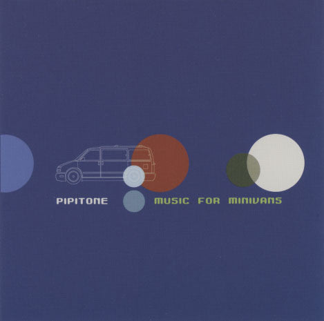 Pipitone – Music For Minivans