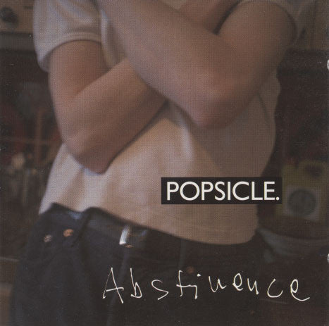 Popsicle – Abstinence