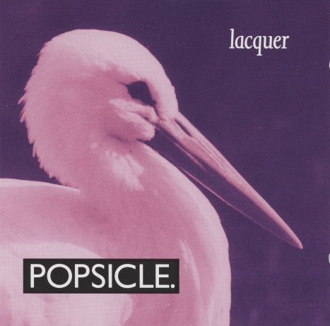Popsicle – Lacquer