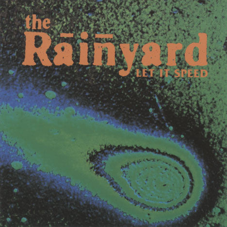 Rainyard – Let It Speed