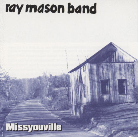 Ray Mason Band – Missyouville