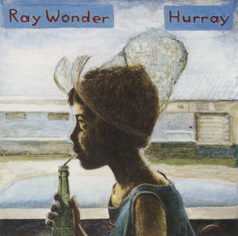 Ray Wonder – Hurray