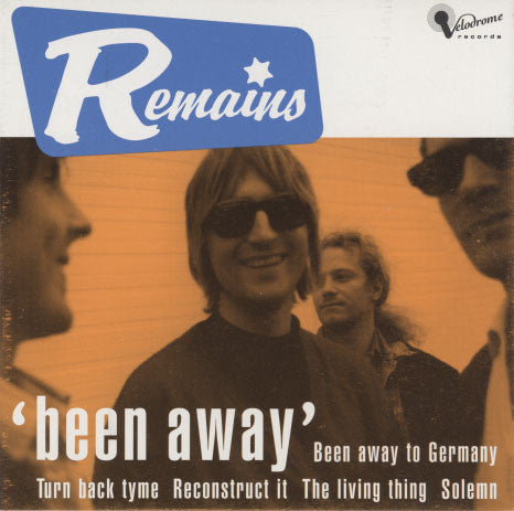 Remains – Been Away