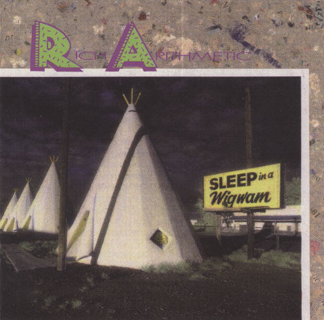 Rich Arithmetic – Sleep In A Wigwam