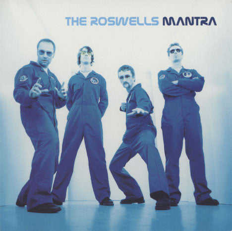 Roswells – Mantra