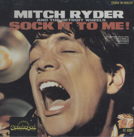 Mitch Ryder And The Detroit Wheels - Sock It To Me